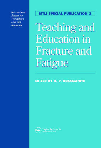 Teaching and Education in Fracture and Fatigue book cover