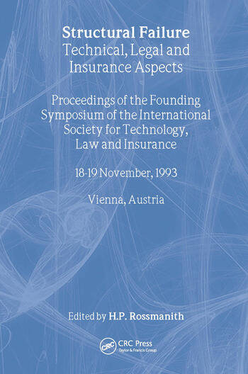 Structural Failure Technical, Legal and Insurance Aspects book cover