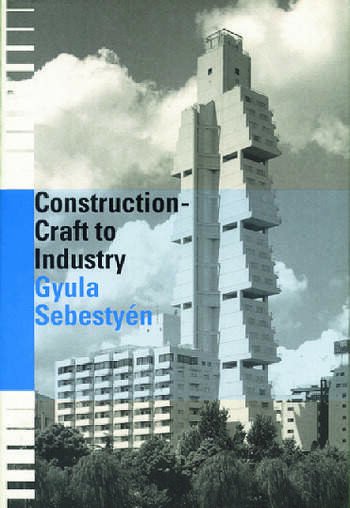 Construction - Craft to Industry book cover
