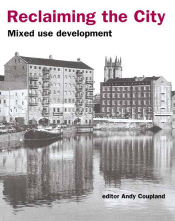 Reclaiming the City Mixed use development book cover