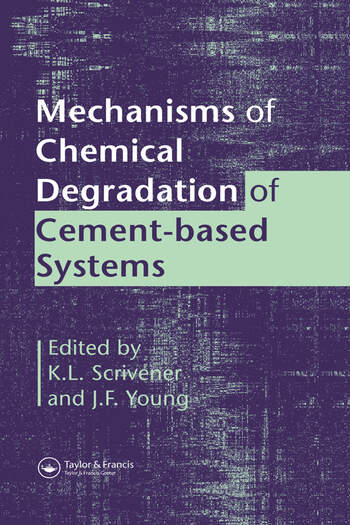 Mechanisms of Chemical Degradation of Cement-based Systems book cover