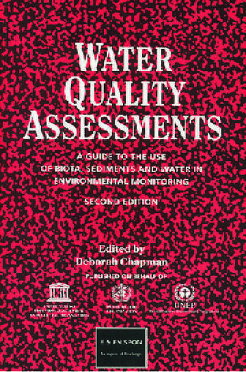 Water Quality Assessments A guide to the use of biota, sediments and water in environmental monitoring, Second Edition book cover