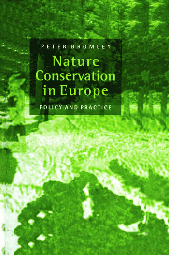 Nature Conservation in Europe Policy and Practice book cover