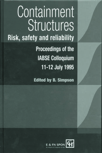 Containment Structures: Risk, Safety and Reliability Proceedings of the IABSE Henderson Colloquium book cover