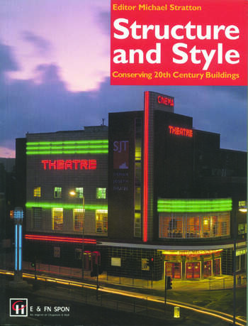 Structure and Style Conserving Twentieth-Century Buildings book cover