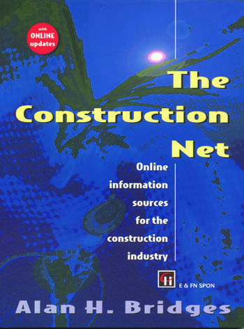 The Construction Net Online information sources for the construction industry book cover
