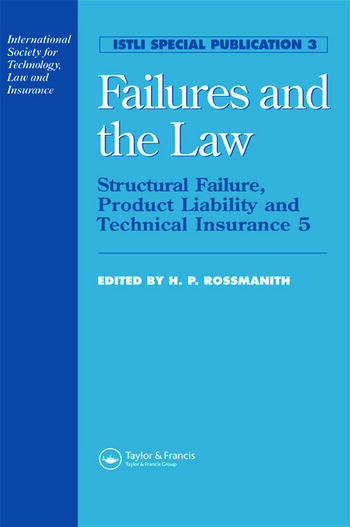 Failures and the Law Structural Failure, Product Liability and Technical Insurance 5 book cover