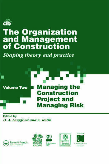 The Organization and Management of Construction Shaping theory and practice book cover