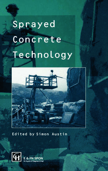 Sprayed Concrete Technology book cover