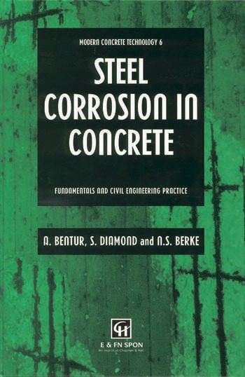 Steel Corrosion in Concrete Fundamentals and civil engineering practice book cover