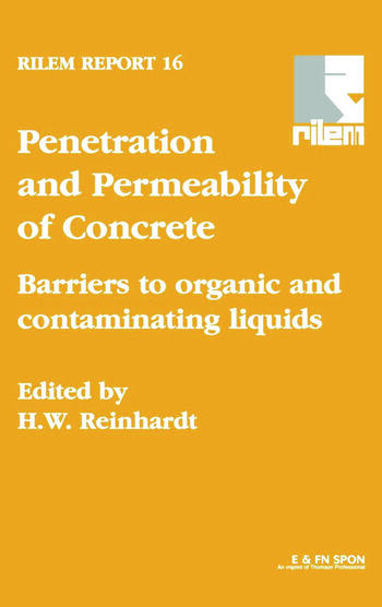 Penetration and Permeability of Concrete Barriers to organic and contaminating liquids book cover