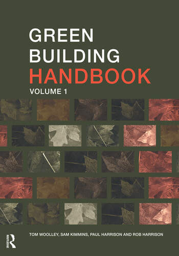 Green Building Handbook: Volume 1 A Guide to Building Products and their Impact on the Environment book cover