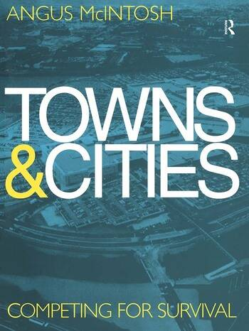 Towns and Cities Competing for survival book cover
