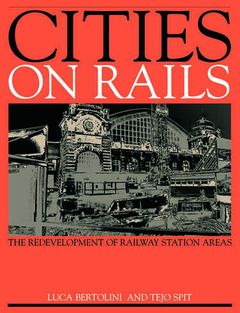 Cities on Rails The Redevelopment of Railway Stations and their Surroundings book cover