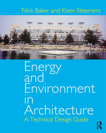 Energy and Environment in Architecture A Technical Design Guide book cover