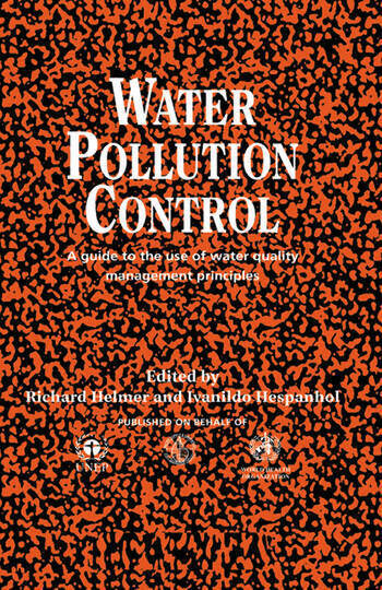Water Pollution Control A Guide to the Use of Water Quality Management Principles book cover