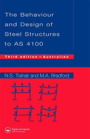 Behaviour and Design of Steel Structures to AS4100 Australian, Third Edition book cover
