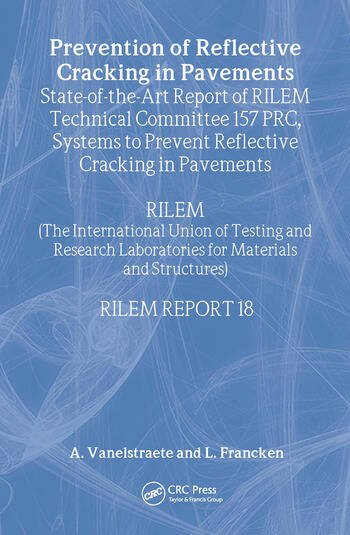 Prevention of Reflective Cracking in Pavements book cover