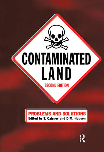 Contaminated Land Problems and Solutions, Second Edition book cover