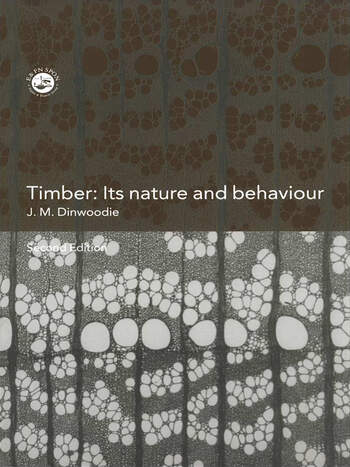 Timber Its Nature and Behaviour book cover
