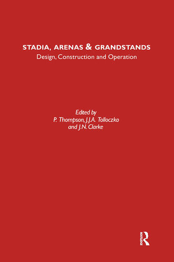 Stadia Arenas and Grandstands Design, Construction and Operation book cover