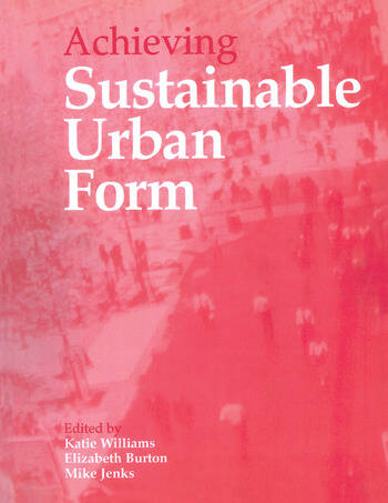 Achieving Sustainable Urban Form book cover