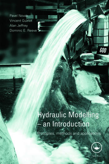 Hydraulic Modelling: An Introduction Principles, Methods and Applications book cover