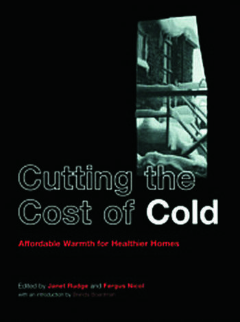 Cutting the Cost of Cold Affordable Warmth for Healthier Homes book cover