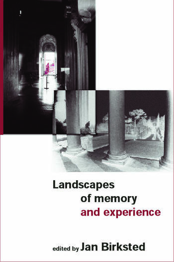 Landscapes of Memory and Experience book cover