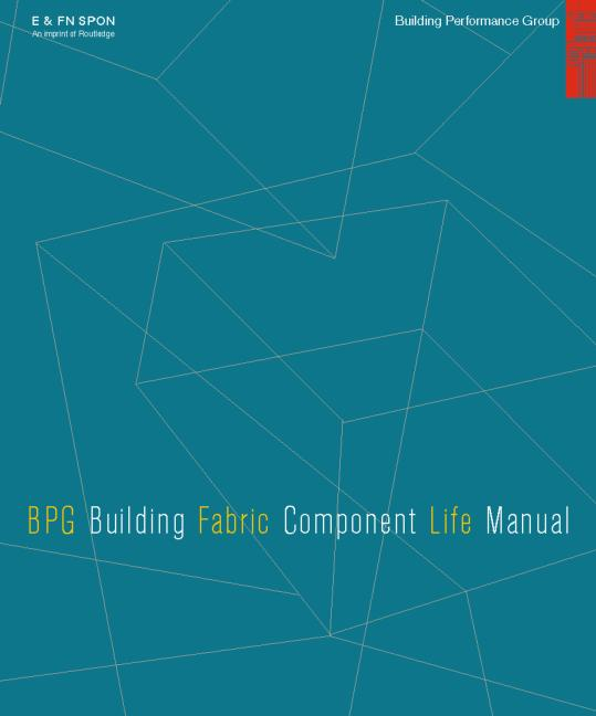 The BPG Building Fabric Component Life Manual on CD-Rom book cover