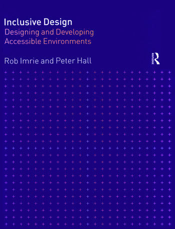 Inclusive Design Designing and Developing Accessible Environments book cover