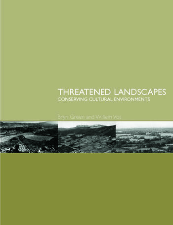 Threatened Landscapes Conserving Cultural Environments book cover