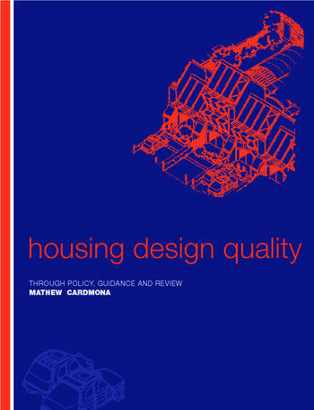 Housing Design Quality Through Policy, Guidance and Review book cover