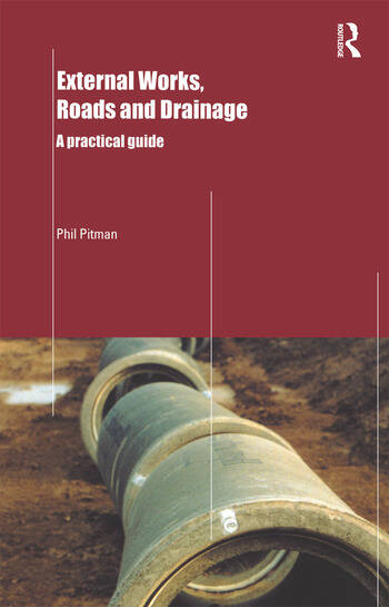 External Works, Roads and Drainage A Practical Guide book cover
