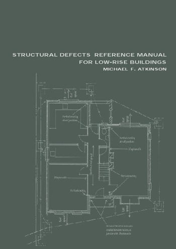 Structural Defects Reference Manual For Low Rise Buildings Crc