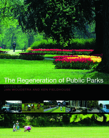The Regeneration of Public Parks book cover