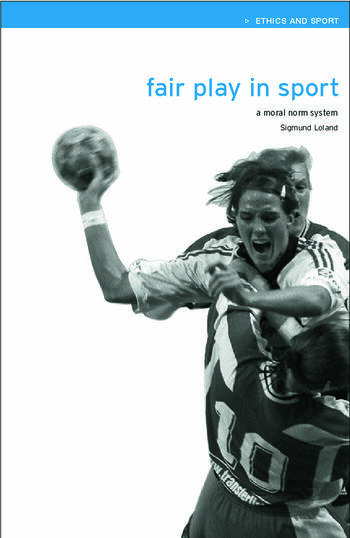 Fair Play in Sport A Moral Norm System book cover