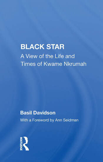 Black Star A View Of The Life And Times Of Kwame Nkrumah book cover