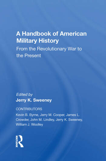 A Handbook Of American Military History From The Revolutionary War To The Present book cover