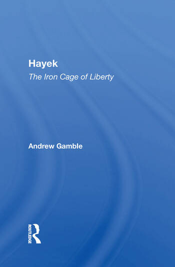 Hayek The Iron Cage Of Liberty book cover