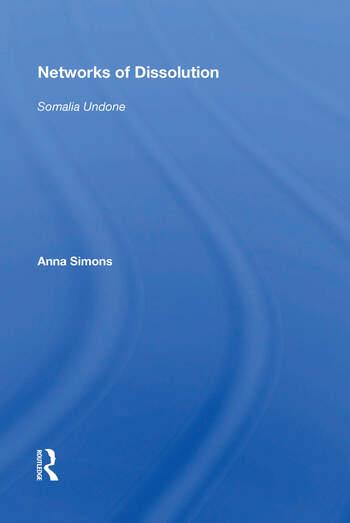 Networks Of Dissolution Somalia Undone book cover