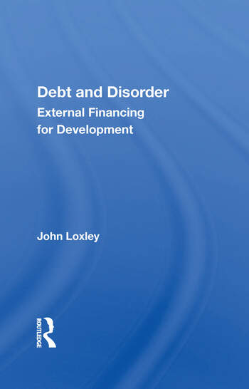 Debt And Disorder External Financing For Development book cover