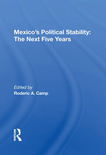 Mexico's Political Stability The Next Five Years book cover
