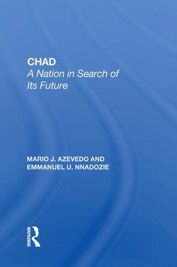 Chad A Nation In Search Of Its Future book cover