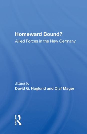 Homeward Bound? Allied Forces In The New Germany book cover