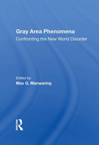 Gray Area Phenomena Confronting The New World Disorder book cover