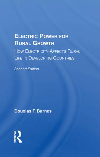 Electric Power For Rural Growth How Electricity Affects Rural Life In Developing Countries book cover