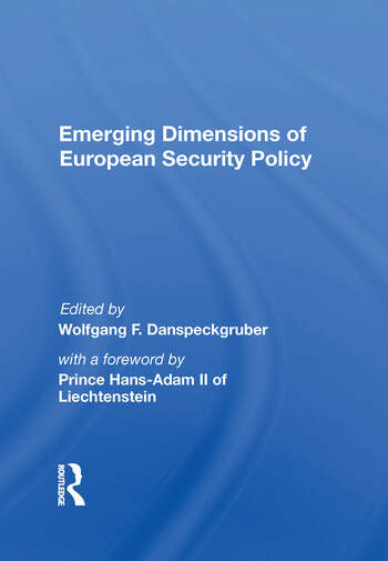 Emerging Dimensions Of European Security Policy book cover