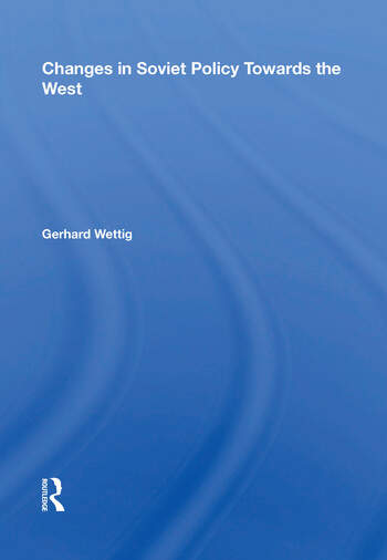 Changes In Soviet Policy Towards The West book cover