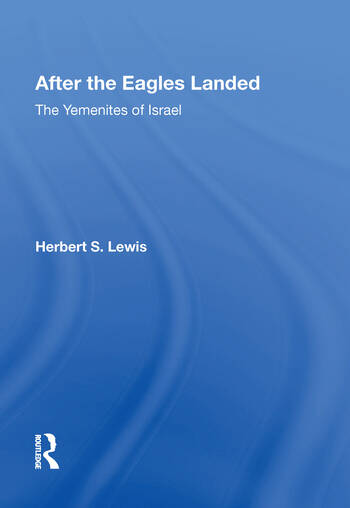 After The Eagles Landed The Yemenites Of Israel *now Available Thru Waveland Press *waveland Tel#-708-634-0081 book cover